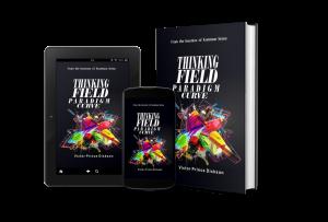 Thinking-Field-Paradigm-Curve-Victor-Prince-Dickson