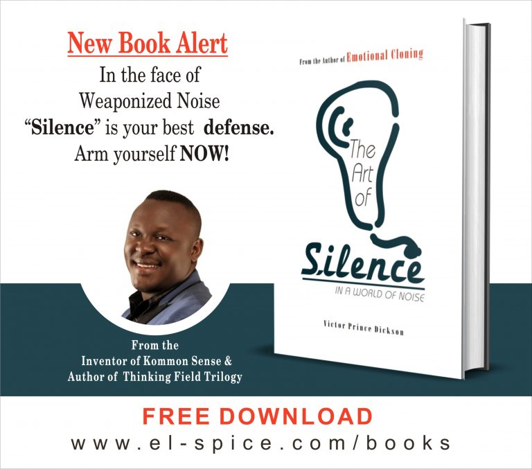 The Art of Silence in a world of Noise Victor Prince Dickson
